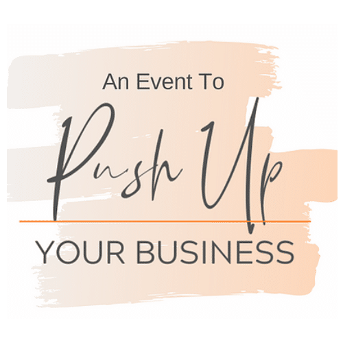 Push Up Your Business